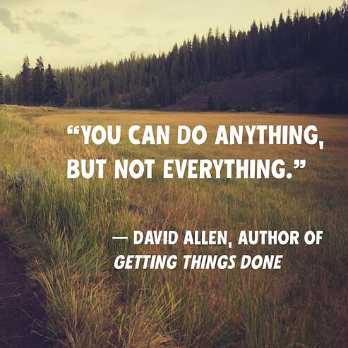 David_Allen_Quote_You_Cant_Do_Everything
