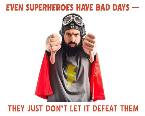 even_superheroes_have_bad_days
