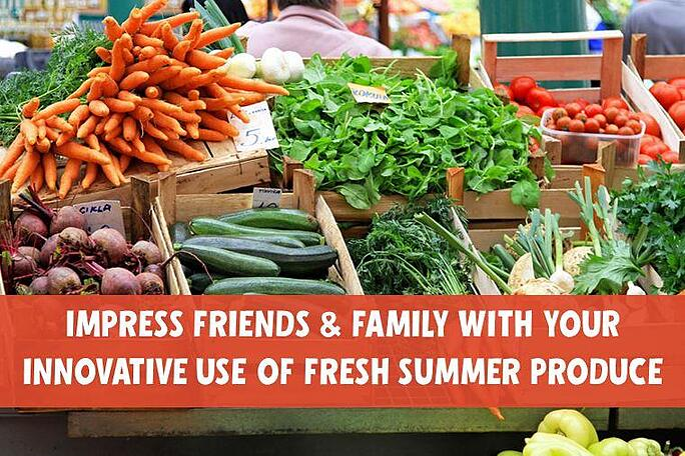 innovative_use_of_fresh_summer_produce