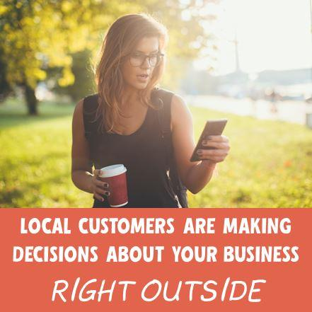 local_customers_are_making_decisions_about_your_business_right_outside.jpg
