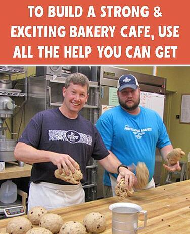 to_build_a_strong_exciting_bakery_use_all_the_help_you_can_get.jpg