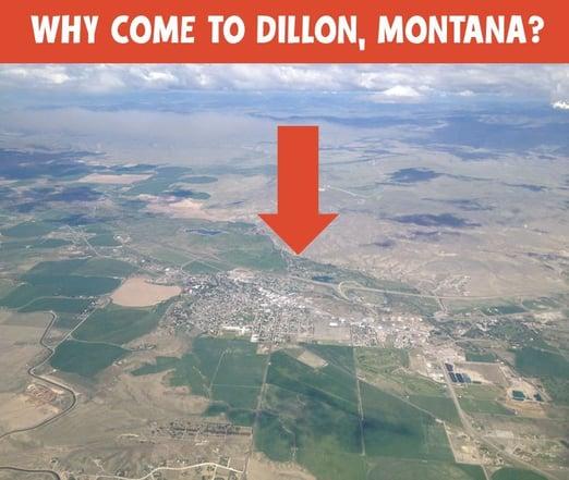 why_come_to_dillon_montana
