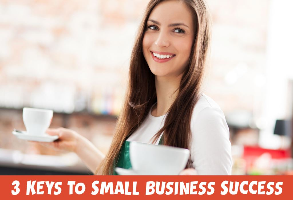 3 Keys to Small Business Success from the Foodservice Industry