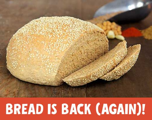 Bread is Back — Again!