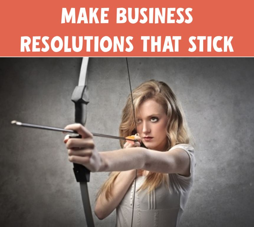 How to Create Business Resolutions That Stick